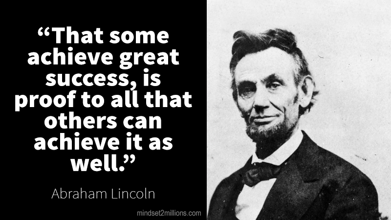 Great Quotes About Success Adorable 41 Famous Inspirational Abraham Lincoln Quotes