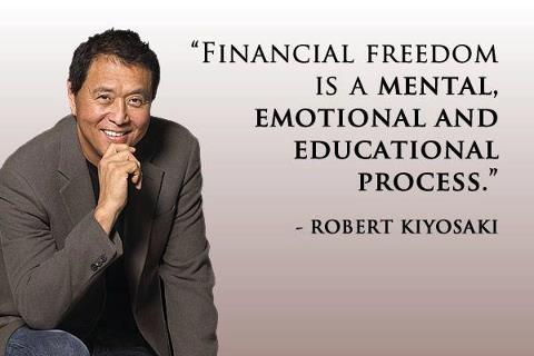 Financial freedom is a mental, emotional and educational process. – Robert Kiyosaki