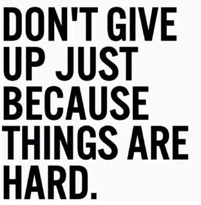 Inspirational Picture Quote U2013 Donu0027t Give Up Just Because Things Are Hard