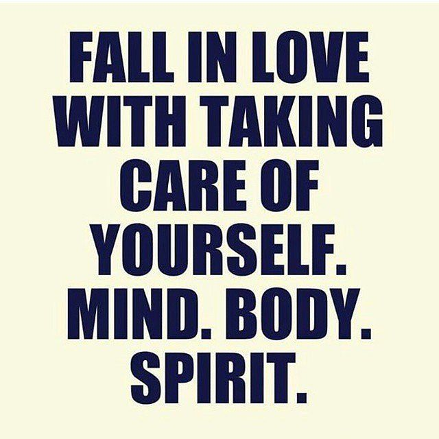 Inspirational picture quote - fall in love with taking care of yourself - mind body spirit