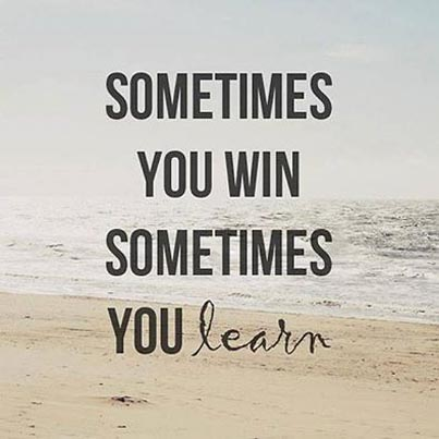 Quotes About Winning | Inspirational Picture Quote Sometimes You Win Sometimes You Learn