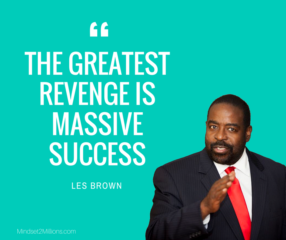 55 Motivational Les Brown Quotes   Mindset2Millions