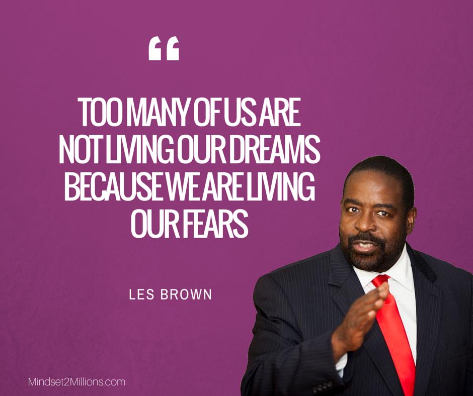 Les Brown Quotes Cool 55 Motivational Les Brown Quotes  Mindset2Millions