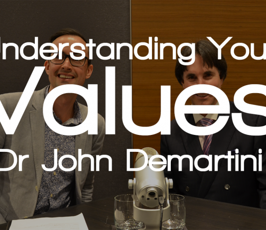 Understanding Your Values - Dr John Demartini